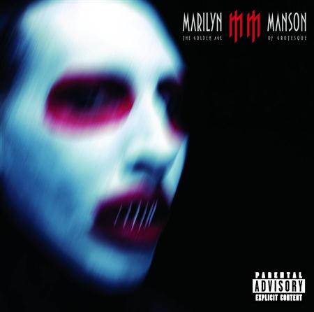 Marilyn Manson - 2003 Golden Age Of Grotesque - Zortam Music