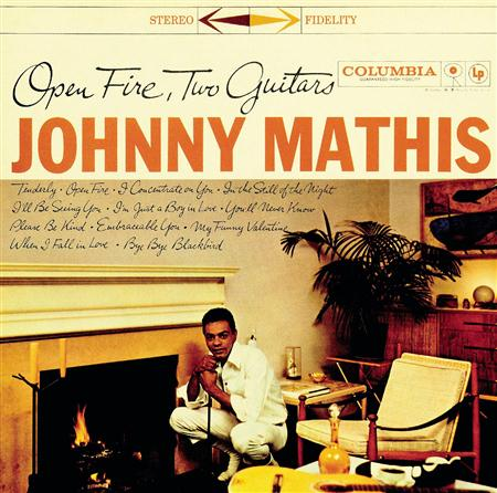 Johnny Mathis - Johnny Mathis-Open Fire, Two Guitars - Zortam Music