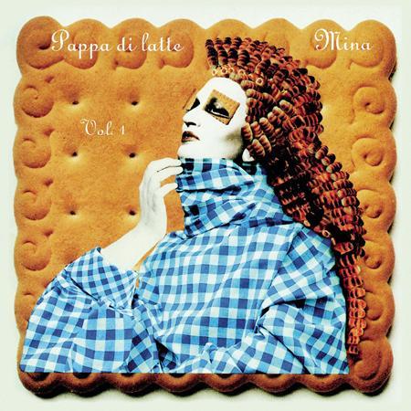 Mina - Pappa Di Latte [disc 1] - Zortam Music