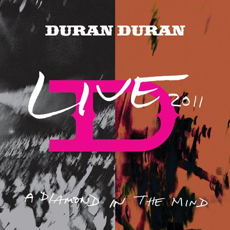 Duran Duran - A Diamond In The Mind Live 2011 - Zortam Music