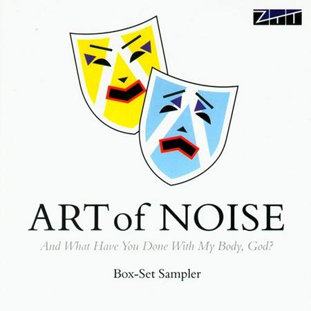 Art Of Noise - And What Have You Done With My Body, God? - Zortam Music