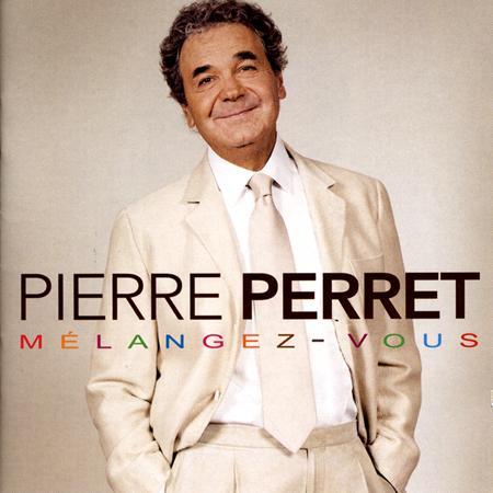 Pierre Perret - Mélangez-vous - Zortam Music