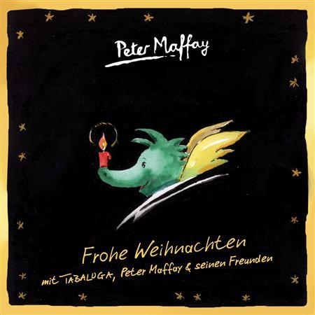 Peter Maffay - Frohe Weihnachten mit Tabaluga, Peter Maffay und seinen Freunden - Zortam Music