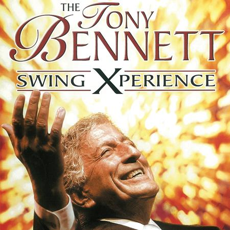 TONY BENNETT - The Tony Bennett Swing Xperience - Zortam Music