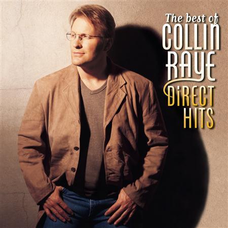 COLLIN RAYE - The Best Of Collin Raye Direct - Zortam Music