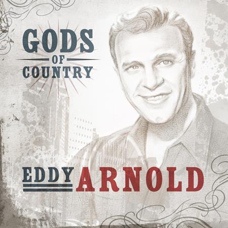 Eddy Arnold - Gods Of Country - Eddy Arnold - Zortam Music
