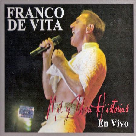 Franco De Vita - Mil Y Una Historias [en Vivo] - Zortam Music