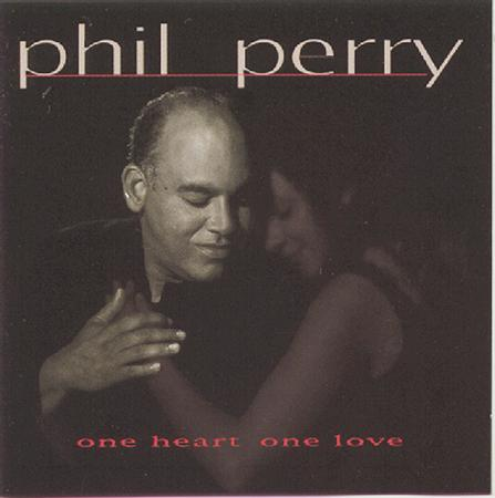 Phil Perry - One Heart One Love - Zortam Music