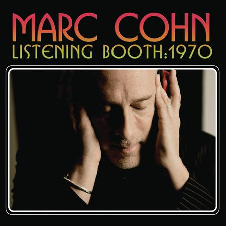 MARC COHN - Listening Booth 1970 - Zortam Music