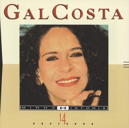 Gal Costa - Minha Histã³ria - 14 Sucessos - Zortam Music