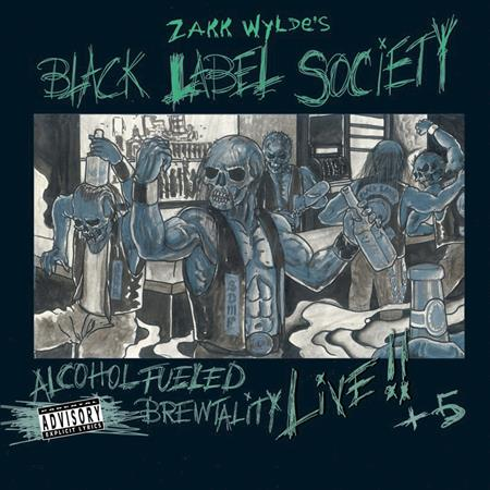 Black Label Society - Alcohol Fueled Brewtality Live!! +5 [Disc 2] - Zortam Music