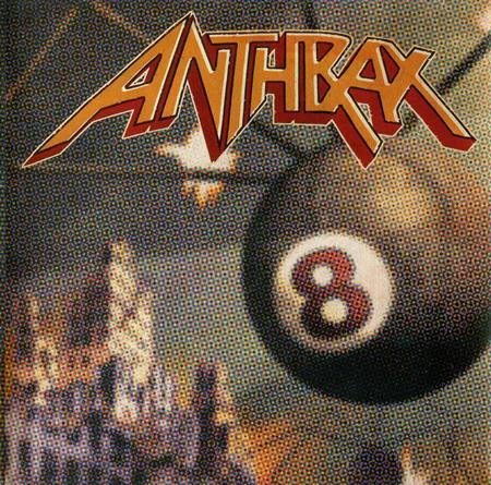 ANTHRAX - Volume 8 The Threat Is Real! - Zortam Music
