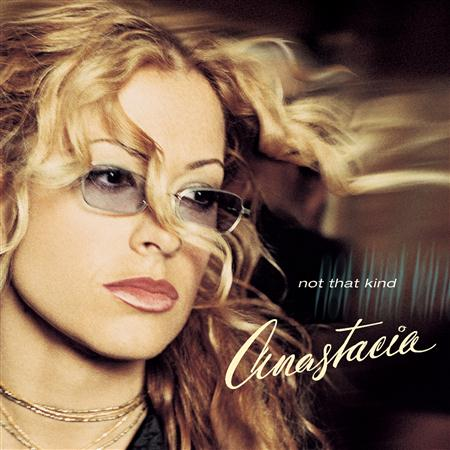 Anastacia - Not That Kind / Freak Of Nature - Zortam Music