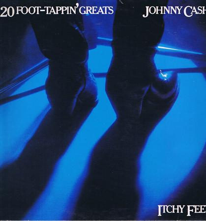 Johnny Cash - Itchy Feet 20 Foot-Tappin