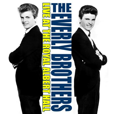 Everly Brothers - Walk Right Back: Recorded Live At The Royal Albert Hall - Lyrics2You