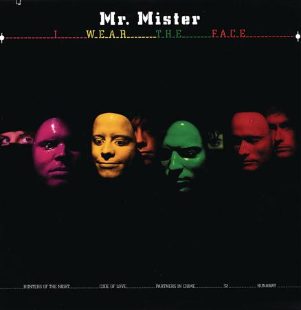 Mr. Mister - Welcome to/I Wear the Face - Zortam Music