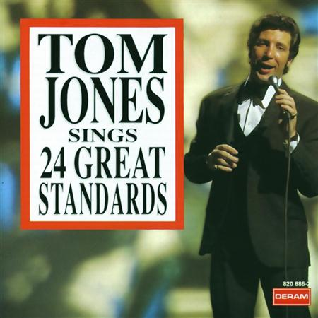 Tom Jones - Tom Jones Sings 24 Great Standards - Zortam Music