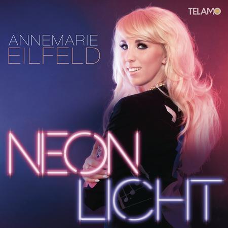 ANNEMARIE EILFELD - Neonlicht (Remix Edition) WEB - Zortam Music