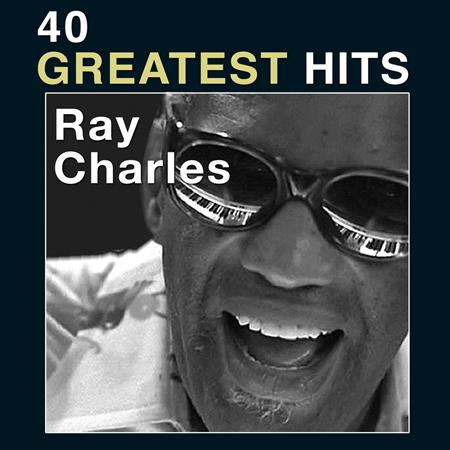 Ray Charles - The Very Best Of Ray Charles 40 Greatest Hits [disc 2] - Zortam Music