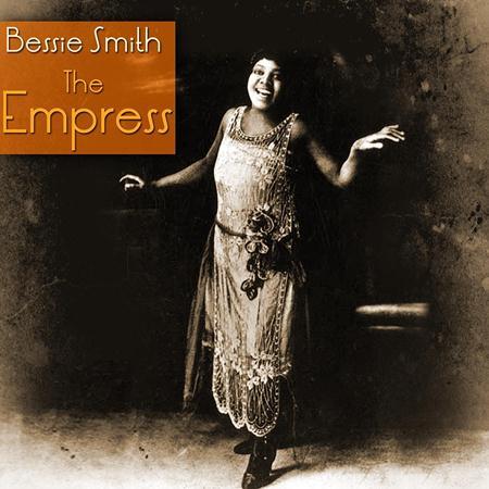 Bessie Smith - The Empress - Zortam Music