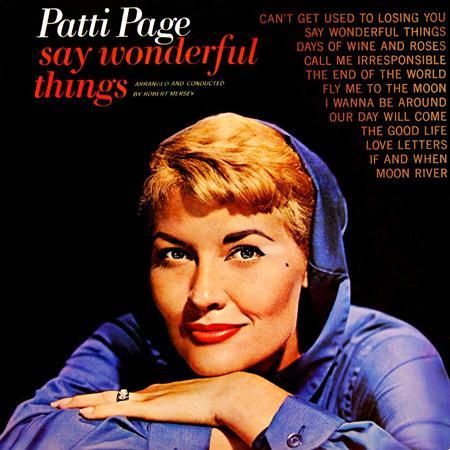 Patti Page - Say Wonderful Things - Lyrics2You
