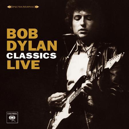 Bob Dylan - Classics Live - Zortam Music