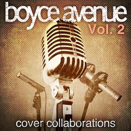 Boyce Avenue - Cover Collaborations Vol. 2 - Zortam Music
