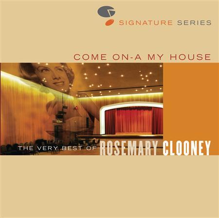 Christmas - Come On A My House - The Very Best Of Rosemary Clooney - Jazz Signature Series - Zortam Music