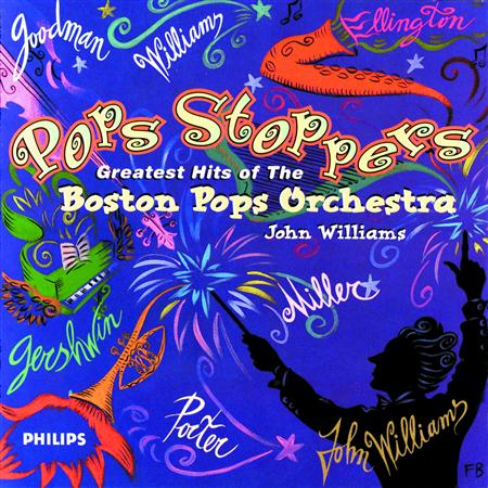 John Williams - Pops Stoppers - Greatest Hits Of The Boston Pops Orchestra - Zortam Music