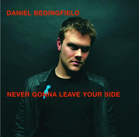 Daniel Bedingfield - Never Gonna Leave Your Side [s - Zortam Music