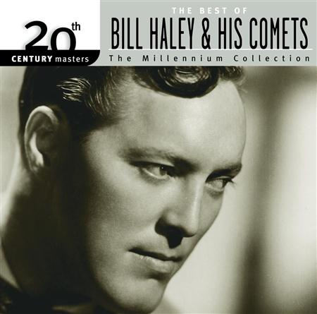 Bill Haley &Amp; His Comets - 20th Century Masters: The Millennium Collection: The Best of Bill Haley & His Comets - Zortam Music