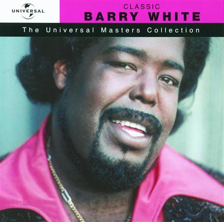 Barry White - Classic Barry White The Universal Masters Collection - Zortam Music
