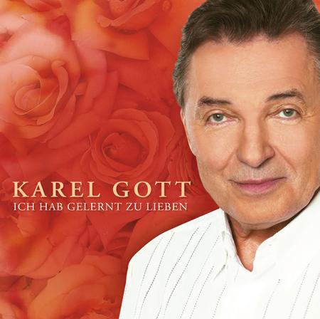 Karel Gott - Ich Hab Gelernt Zu Lieben - Zortam Music