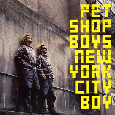 Pet Shop Boys - New York City Boy [Single #2] - Zortam Music