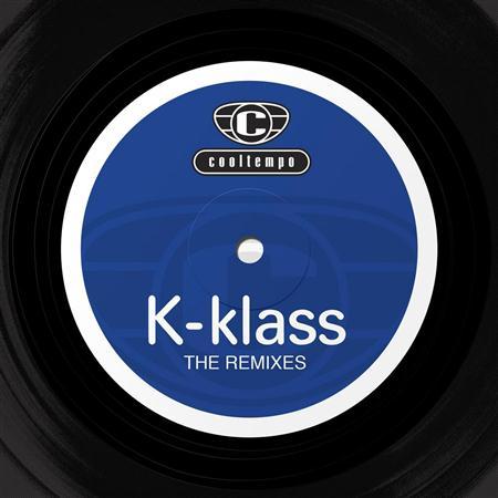 K-Klass - The Remixes - Zortam Music