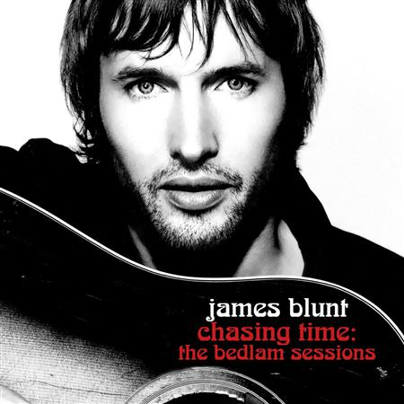 James Blunt - Chasing Time: The Bedlam Sessions Disc 2 - Zortam Music