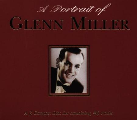 GLENN MILLER - A Portrait Of Glenn Miller [disc 2] - Zortam Music