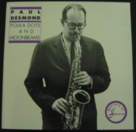 Paul Desmond - Polka Dots And Moonbeams - Zortam Music