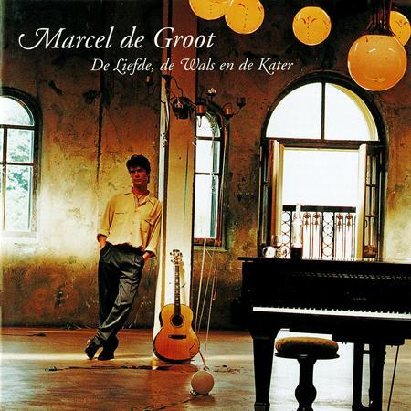 Marcel de Groot - De Liefde, De Wals En De Kater - Zortam Music