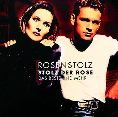 Rosenstolz - Stolz Der Rose Das Beste Und Mehr [disc 2] - Zortam Music
