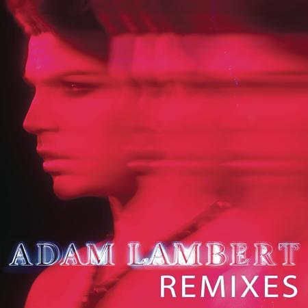 Adam Lambert - Remixes [ep] - Zortam Music