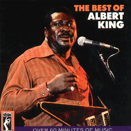 Albert King - The Best Of Albert King - Zortam Music