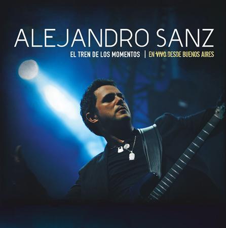 Alejandro Sanz - Gira El Tren De Los Momentos Vivo En Argentina - Zortam Music