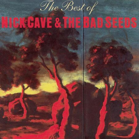 Nick Cave & The Bad Seeds - Best Of Nick Cave & The Bad Seeds [Bonus Disc] - Zortam Music