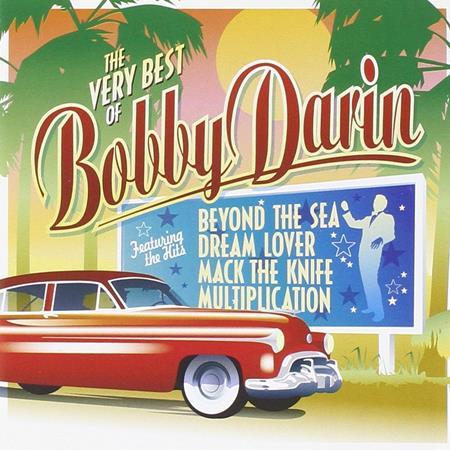 Bobby Darin - The Very Best Of Bobby Darin (Remastered) - Zortam Music