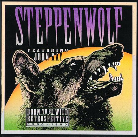 Steppenwolf - Born to Be Wild - A Retrospective - Zortam Music
