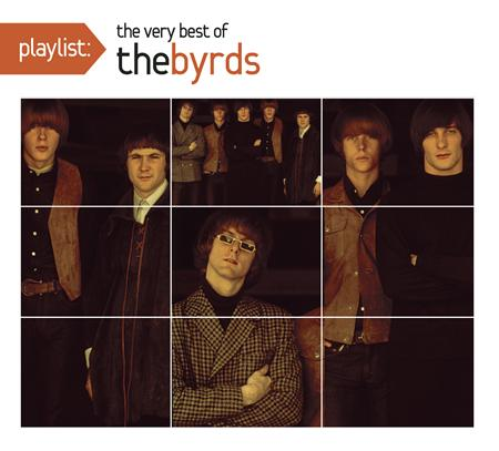 The Byrds - Playlist: The Best of The Byrds - Zortam Music