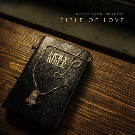 Snoop Dogg - Snoop Dogg Presents Bible Of Love - Zortam Music