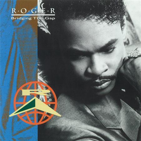 Roger - Bridging the Gap - Zortam Music