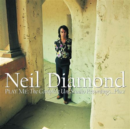 Neil Diamond - Play Me The Complete Uni Studio Recordings...plus [disc 2] - Zortam Music